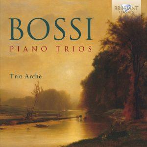 Trio Archè - Bossi Piano Trios